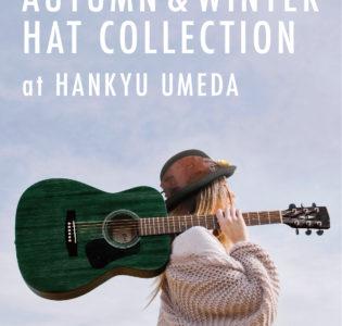 Event : 阪急うめだ本店 AKIMBO帽子フェア 2019/10/16 – 22