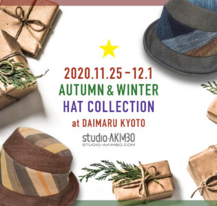 Event : 大丸京都店 1F AKIMBO帽子フェア 2020/11/25 – 12/1