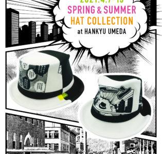 Event : 阪急うめだ本店 AKIMBO帽子フェア 2021/4/7 – 13